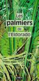 Les palmiers de l'eldorado