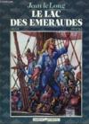 Jean Le Long / texte de Ortiz.. 2. Le lac des émeraudes
