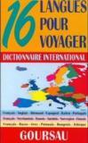 Dictionnaire international ; 16 langues pour voyager