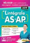 Intégral AS.AP ; réussir son concours aide-soignant et auxiliaire puériculture ; tout pour l'écrit et l'oral ! (concours 2019)