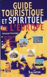 Guide touristique de l'europe religieuse