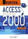 Explorer Access 2000 ; Initiation