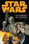 Star Wars - les ombres de l'empire t.1