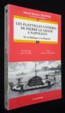 Les flottilles cotieres de pierre le grand a napoleon ; de la baltique a la manche