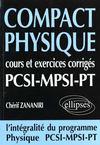 Compact Physique Cours Et Exercices Corriges Pcsi--Mpsi-Pt L'Integralite Du Programme