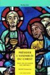 Presider L'Assemblee Du Christ