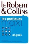 Dictionnaire maxi Robert & Collins ; français-anglais / anglais-français