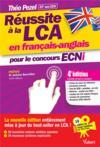 Réussite à la LCA en français-anglais pour le concours ECNi (4e édition)