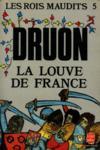 Les rois maudits t.5 ; la louve de France