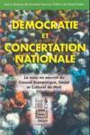 Democratie Et Concertation Nationale. La Mise En Oeuve