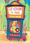 Le cirque de Zoé