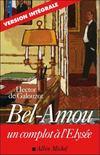 Bel-Amou ; un complot à l