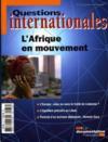Revue Questions Internationales ; L'Afrique En Mouvement