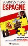 Espagne. Votre Guide De Poche Pour Le Marché Espagnol