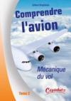 Comprendre l'avion t.2 ; mécanique du vol