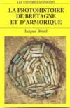 La Protohistoire De Bretagne