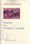 Histoire de la première croisade