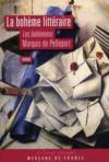 La bohème littéraire ; les bohémiens