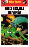 Yoko Tsuno T.6 ; les trois soleils de Vinéa