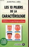 Les 10 Piliers De La Caracterologie