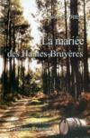 La Mariee Des Hautes-Bruyeres