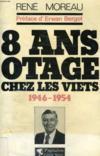 8 Ans Otage Chez Les Viets 1946-1954