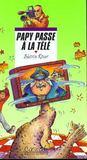 Papy Passe A La Tele