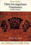 Dans les angoisses, l'esperance - enquete biblique