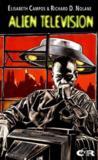 Alien Television : Les Envahisseurs De L'Espace Au Petit Ecran