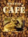Recettes de cafe