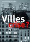 Villes en crises ?