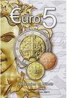 Euro 5, monnaies et billets (1999-2009)