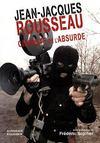 Jean-Jacques Rousseau, cinéaste de l'absurde