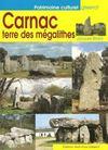 Carnac ; terre des mégalithes