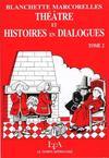 Theatre Et Histoires En Dialogue T.2