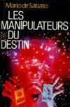 Les Manipulateurs du destin