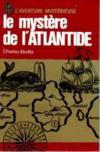 Le mystère de l'Atlantide.