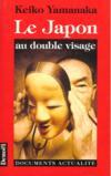Le Japon Au Double Visage