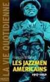 Les jazzmen 1917-1950