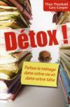 Détox ! faites le ménage dans votre vie et dans votre tête