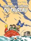 Les Aventures De Vick Et Vicky T.15 ; Complot Au Château Du Taureau