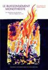 Le buissonnement monothéiste ; les régulations du pluralisme dans les religions du Livre