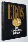 Les Cinq Sens D'Eros
