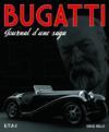 Bugatti ; journal d'une saga