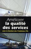 Améliorer la qualité de services ; avec la gestion des problèmes ITIL