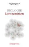 Biologie ; l'ère numérique