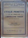 L'Italie primitive et les débuts de l'impérialisme romain.