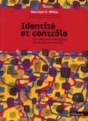 Identité et contrôle ; une théorie de l'émergence des formations sociales