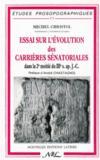 Essai sue l'évolution des carrières sénatoriales