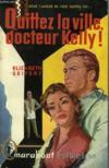 Quittez La Ville, Docteur Kelly! - A Call For Doctor Barton